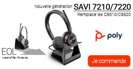 Pour remplacer les CS510-520 avec les SAVI 7220 et SAVI 7210