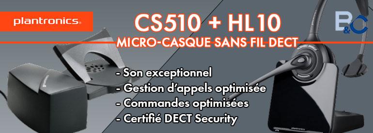 Plantronics CS510 + HL10, le micro casque sans fil DECT aux commandes optimisées